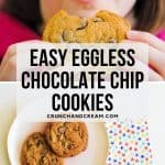 These easy eggless chocolate chip cookies are quick and simple. They're also cheap, thick, chewy and fudgy in the middle!